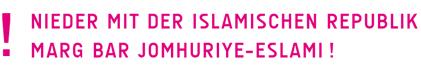 Nieder mit der Islamischen Republik! Marg bar Jomhuriye-Eslami